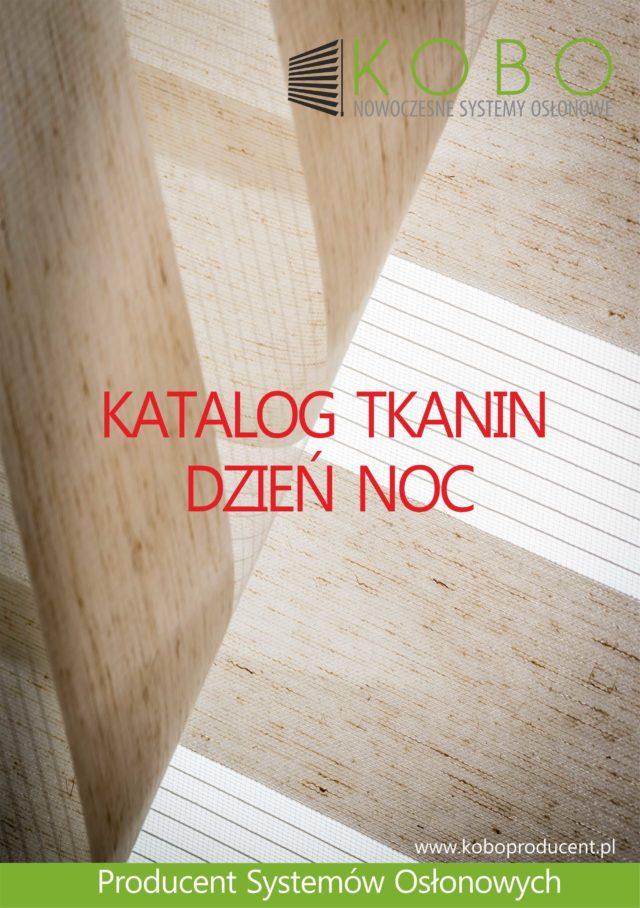 ROLETY ZEWNĘTRZNE I WEWNĘTRZNE – Nowy katalog tkanin dzień noc !!!