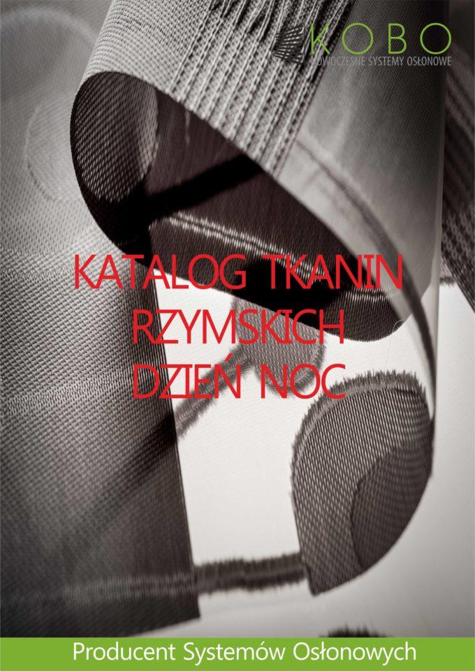 ROLETY ZEWNĘTRZNE I WEWNĘTRZNE – NOWY KATALOG TKANIN RZYMSKICH DZIEŃ NOC !!!